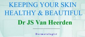 Dr Van Heerden dermatology consultancy based in Brooklyn Pretoria South Africa